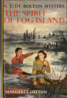 RARE picture cover copy of THE SPIRIT OF FOG ISLAND, only one I've seen in 50 years of buying/selling/collecting Judy Bolton books. The picture cover editions are rare because there were only one or two printings of them in the 1960s before the series was canceled.