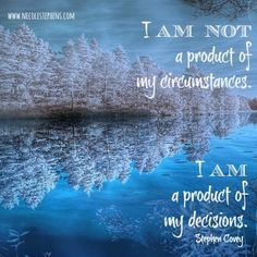 "Moving from victim mentality, as in ""I have no power and am a victim of my circumstances"", to an empowered place, as in ""Despite what has happened, I am making mindful decisions"", can create a huge shift in how life is experienced."