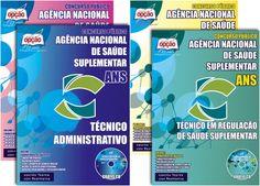 Apostilas Concurso Agência Nacional de Saúde Suplementar - ANS - 2015/2016: - Cargos: Técnico em Regulação de Saúde e Técnico Administrativo