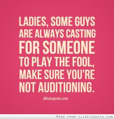 Ladies, some guys are always... #quotes #quote