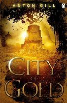 City of Gold  By Anton Gill - A rumour is going around the world that a vast source of gold has been discovered, if it's true it could mean the downfall of the US dominance over the financial world.  An international dealer in antique maps flies in to conclude the deal of his life. But at the meeting with his mysterious principals, he is double-crossed and murdered.  In New York INTERSEC Section 15 have been tasked by the US Treasury to find the gold and secure it for the US.