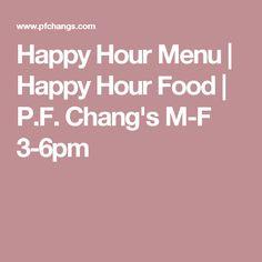 Happy Hour Menu | Happy Hour Food | P.F. Chang's M-F 3-6pm