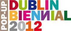 Dublin Biennial 2012 - International Art Exhibition