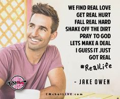 Jake owen i love this song and when i saw him preform it live it was awesome Country Music Quotes, Country Music Lyrics, Country Songs, Great Song Lyrics, Find Real Love, Play That Funky Music, Jake Owen, Sing To Me, Music Heals