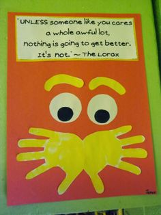 The Stuff We Do - This picture of the Lorax was circulating around Face Book. We tweaked it a little and added a quote from the book. ~ Sherry and Melissa