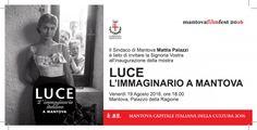 """Mostra su: """" Luce l'Immaginario a Mantova"""""""