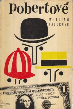 Faulkner, William: Pobertové - reminiscence, 1967