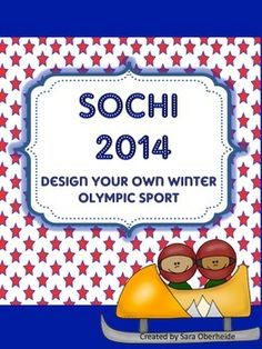 Sochi 2014 Winter Olympic Freebie! A Design your own Olympic sport activity!