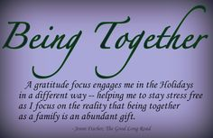 Teaching Gratitude #5: Grateful for 21 Days of Gratitude = Learning that Being Together is the Best Gift of All