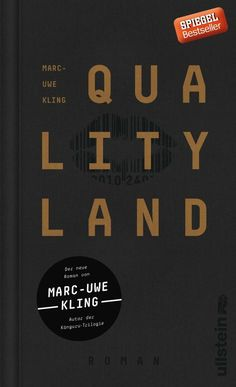 Buy QualityLand: Roman by Marc-Uwe Kling and Read this Book on Kobo's Free Apps. Discover Kobo's Vast Collection of Ebooks and Audiobooks Today - Over 4 Million Titles! Satire, Marc Uwe Kling, New Books, Books To Read, Importance Of Library, Dk Publishing, Kino Film, Thing 1, Film Books