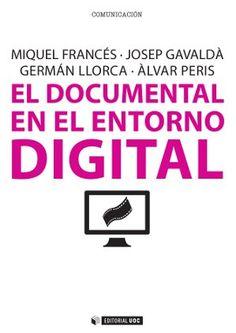 G 0-24/1784 - El documental en el entorno digital [Imagen de: http://www.editorialuoc.cat/]