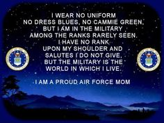 FOR MY MOTHER IN LAW. I am a proud United States Air Force MOM !