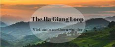 Picture a 300km road where spectacular scenery, breath taking views, unspoiled nature and colorful ethnic groups unravel in front of you. That's it, it's the Ha Giang Loop. Having been from south to north Vietnam, I had fought I had seen everything there were to see, little did I know, Ha Giang province is by …