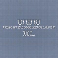 www.tencatewonenenslapen.nl