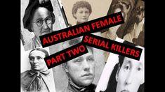 AUSTRALIAN FEMALE SERIAL KILLERS - PART TWO