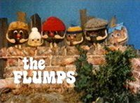 The Flumps, Was  a childrens tv show in the 70`s.