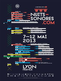Visual identity and communication campaign of Nuits Sonores 2013 festival. Generative system based on the graphic representation of a sound track. Made with Processing.  By Superscript².