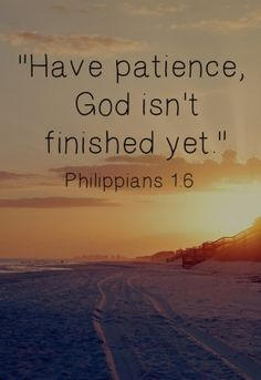 We must have patience because, GOD isn't done! We will work on you and love on you! If God made a beginning, and God can make an end! Let's #TRUST
