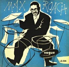 Max Roach, 1952.Cover art by Pierre Merlin.