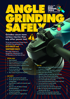 Angle Grinding Safely Angle grinders are one of the most Dangerous tools in any workplace causing more serious injuries than any other power tool. This workplace safety poster educates and reminds workers of many of the essential rules to avoid injury. Health And Safety Poster, Safety Posters, Safety Talk, Safety At Work, Workplace Safety Tips, Safety Slogans, Safety Management System, Safety Awareness, Safety Topics
