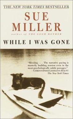 Sue Miller, While I Was Gone