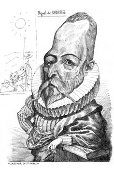 Cervantes by Vladimir Mochalov Dom Quixote, Francis Bacon, Old Wood, Old Friends, William Shakespeare, Writers, Madrid, Battle, Trust