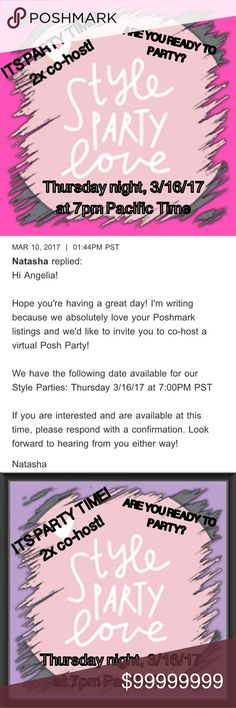 WHOOHOO! IM HAVING ANOTHER PARTY!  THEME: STYLES! This fabulous Party will be this Thursday evening at 7 PM Pacific time and 10 PM Eastern! Will be looking for all kinds of styles! I will be looking for women's  fashion , new closets, men's closets, Plus