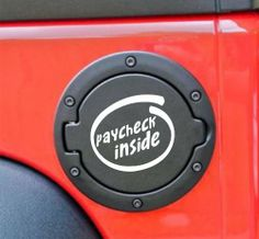 "Paycheck inside - funny 4"" x 3 5/8"" die cut vinyl decal / sticker for gas cap, window, truck, car, laptop or ipad (NOT PRINTED) 2 Loose Screws,http://www.amazon.com/dp/B00CH8RYLQ/ref=cm_sw_r_pi_dp_dpW.sb1AWZPFHGDJ"