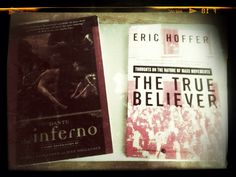Dante's Inferno & Hoffer's True Believer... Perfect combination
