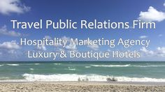 LuxuryJourney Hospitality Marketing Agency Brings Luxury Hotel Marketing Services with New Office in Miami – Miami Luxury Travel & Luxury Vacations
