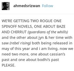 I don't think the Star Wars authors understand just how much I NEED a Cassian backstory novel!