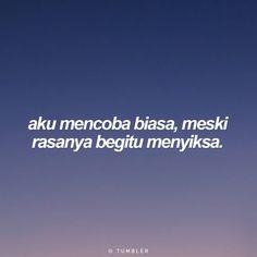 Quotes Lucu, Cinta Quotes, Quotes Galau, Jokes Quotes, Hurt Quotes, Sad Quotes, Tumbler Quotes, Wattpad Quotes, Religion Quotes