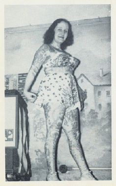 Jean Furella the 'Tattoo Queen' was the Bearded Lady.She married John Carson who insisted she shave off her beard if they were to be married.She did so but became the Tattoo Queen out of a necessity to earn a living. *See link for a bio on her.
