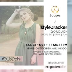 Check out Loupe at Style Cracker Borough- a one day fashion fiesta!