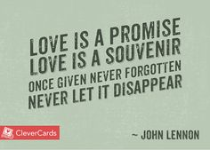 #WednesdayWisdom from CleverCards. #Lennon #Love