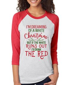 Loving this Heather Red 'Dreaming Of A White Christmas' Raglan Tee on #zulily! #zulilyfinds