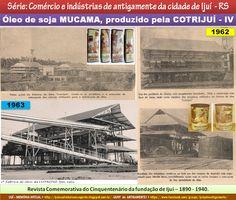 IJUÍ - RS - Memória Virtual: Óleo de soja MUCAMA, produzido pela COTRIJUÍ, nas ...