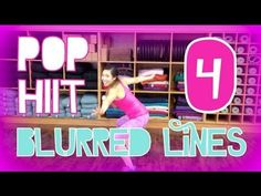 Blurred Lines | POP HIIT 4 - What a catchy song to work out to! Unfortunately the music video sucks...