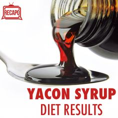 Dr Oz Yacon Syrup Review: Yacon Syrup Weight Loss Experiment Results