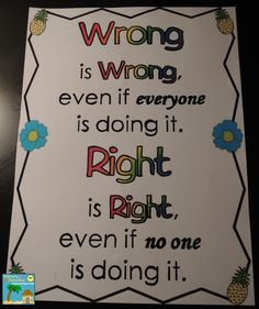 Great poster for helping kids figure out the difference between right and wrong