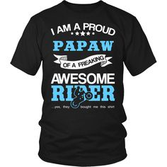 """""""Proud Papaw of A... Now Available In a Variety of Styles and Colors. Get Yours: http://thingsiwannasay.com/products/proud-papaw-of-an-awesome-motocross-rider-t-shirt?utm_campaign=social_autopilot&utm_source=pin&utm_medium=pin"""