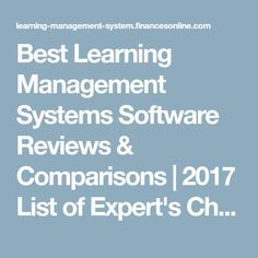 Best Learning Management Systems Software Reviews & Comparisons | 2017 List of Expert's Choices
