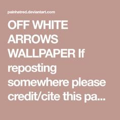 OFF WHITE ARROWS WALLPAPER If reposting somewhere please credit/cite this page thank you. OFFWHITE-red