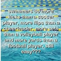 That's why swimming is not easy!!!