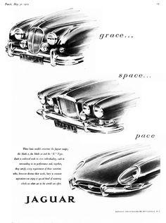 Jaguar's original slogan: Grace, Space, Pace