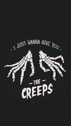 I just wanna give you THE CREEPS - skeleton hands skeletons creepy spooky bones illustration graphic print sociald social distortion Creepy, Scary, Social Distortion, Halloween Art, Halloween Queen, Halloween Night, Skull Art, Dark Art, Art Inspo