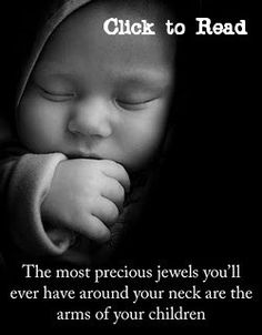 """where did the words go? It said, """"the most precious thing that u will ever put on your neck is the arms of your children"""" . Great Quotes, Quotes To Live By, Me Quotes, Inspirational Quotes, Funny Quotes, Motivational, The Words, Do It Yourself Quotes, Jolie Phrase"""
