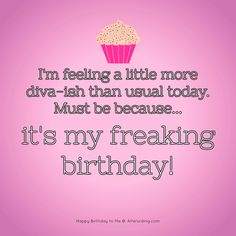 Birthday Quotes For Me, Happy Birthday Best Friend, Birthday Wishes For Myself, Birthday Messages, Tomorrow Is My Birthday, Its My Birthday Month, September Birthday, 24th Birthday, Birthday Board