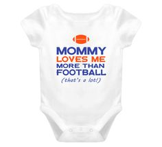 Mommy Loves Me More Than Football Baby Onesie