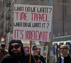 Time Travel Protestor